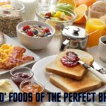 Sacred Foods of the Perfect Breakfast
